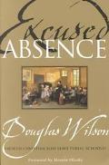 Excused Absence Should Christian Kids Leave Public Schools?