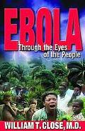 Ebola Through the Eyes of the People