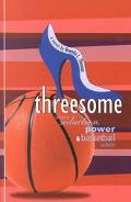 Threesome Where Seduction, Power & Basketball Collide