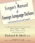 Singer's Manual of Foreign Language Dictions