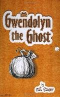 Gwendolyn the Ghost