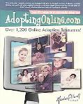 AdoptingOnline.com Your # 1 Guide to a Successful Adoption Safe & Proven Methods That Have B...