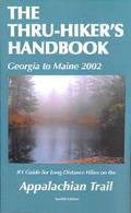 Thru-Hiker's Handbook 2002 Georgia to Maine