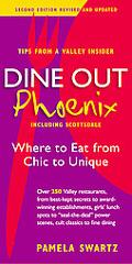 Dine Out Phoenix (Including Scottsdale): Where to Eat from Chic to Unique