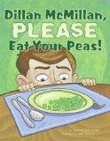 Dillan McMillan, Please Eat Your Peas
