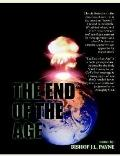 End of the Age A Prophetic View of Our Times