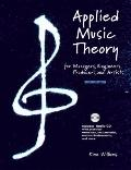 Applied Music Theory for Managers, Engineers, Producers and Artists 2nd Edition