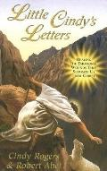 Little Cindy's Letters: Healing the Emotional Wounds That Separate Us from Christ