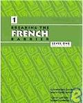 Breaking The French Barrier Level 1 Beginner