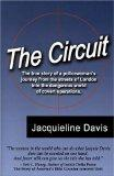 Circuit The True Story of a Policewoman's Journey from the Streets of London into the Danger...