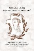 Sacrificial Lovers Manon Lescaut & Leone Leoni
