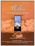Story of the World History for the Classical Child  Ancient Times from the Earliest Nomad to...