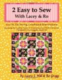 2 Easy to Sew With Lacey & Ro