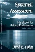Spiritual Assessment: Handbook for Helping Professionals - David Hodge - Paperback