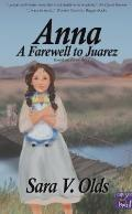 Anna A Farewell to Juarez