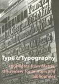 Type & Typography Highlights from the Matrix, the Review for Printers and Bibliophiles