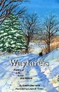 Wayfarers: Poetry of Life, Love, and Nature