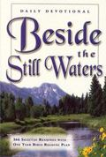 Beside the Still Waters: 366 Selected Readings with One Year Bible Reading Plan