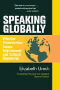 Speaking Globally Effective Presentations Across International and Cultural Boundaries