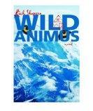 Wild Animus: A Novel