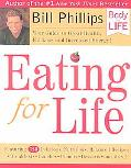 Eating for Life Your Guide to Great Health, Fat Loss and Increased Energy