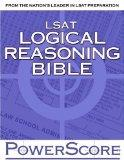 Powerscore LSAT Logical Reasoning Bible