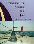 Performance Sailing on a J29