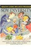 Soy Diversity: Improving Our Diet Through Gradual Change