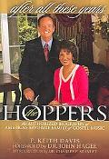 After All These Years The Authorized Biography of America's Favorite Family of Gospel Music, The Hoppers