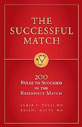 The Successful Match: 200 Rules to Succeed in the Residency Match