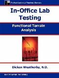 In-Office Lab Testing: Functional Terrain Analysis