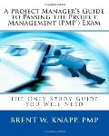 Project Managers Guide to Passing the Project Management Exam