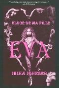 Eva Eloge De Ma Fille