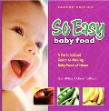 SO EASY baby food A Personalized Guide To Making Baby Food At Home