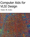 Computer Aids For VLSI Design