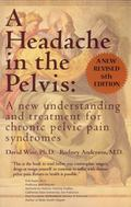 A Headache in the Pelvis: A New Treatment for Chronic Pelvic Pain Syndromes