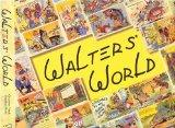 Walters' World His Comic Postcards, His Art