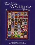 First Ladies of America Quilt