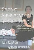 Secret Anniversaries of the Heart New And Selected Stories