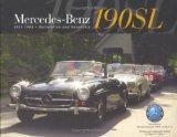Mercedes-Benz 190SL, 1955-1963 Restoration and Ownership Volume 1
