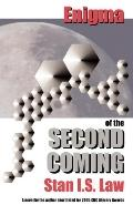 Enigma of the Second Coming