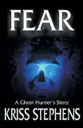 Fear A Ghost Hunter's Story