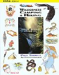 Wilderness Camping and Hiking: The Ultimate Outdoors Book