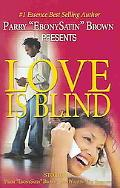 Love Is Blind
