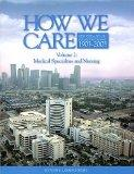 How We Care, Volume 2: Medical Specialties and Nursing