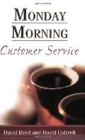 Monday Morning Customer Service - David Reed - Paperback