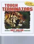 Tough Terminators : Nature's Most Amazing Predators