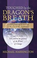 Touched by the Dragon's Breath