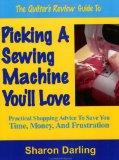 The Quilter's Review Guide to Picking a Sewing Machine You'll Love