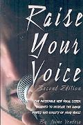 Raise Your Voice 2nd Edition